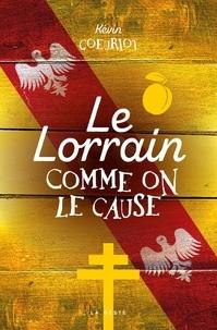 Kévin Goeuriot - Le Lorrain comme on le cause.
