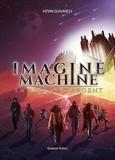 Kévin Guivarch - Imagine machine - La boucle d'argent.