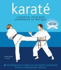 Karaté- L'essentiel pour bien commencer sa pratique - Kevin Healy pdf epub