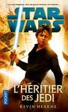 Kevin Hearne - L'héritier des Jedi.