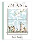 Kevin Henkes - L'attente.