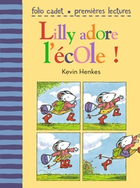 Kevin Henkes - Lilly adore l'école !.
