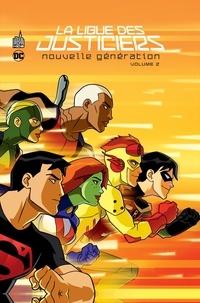 Kevin Hopps et Greg Weisman - La Ligue des Justiciers - Nouvelle génération Tome 2 : .