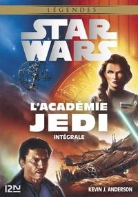 Kevin J. ANDERSON - Star Wars  : Star Wars - L'académie Jedi - Intégrale.