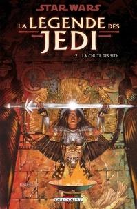 Kevin J. Anderson - Star Wars - La Légende des Jedi T02 : La Chute des Sith.
