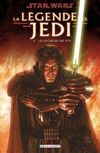 Kevin J. Anderson - Star Wars - La Légende des Jedi T04 : Les Seigneurs des Sith.