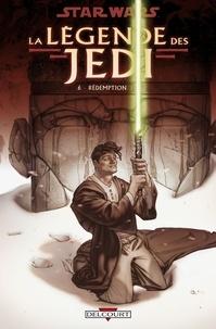 Kevin J. Anderson - Star Wars - La Légende des Jedi T06 - Rédemption.