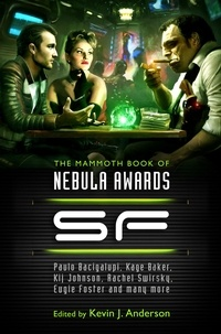 Kevin J. ANDERSON - The Mammoth Book of Nebula Awards SF.