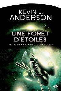 Kevin James Anderson - La Saga des Sept Soleils Tome 2 : Une forêt d'étoiles.