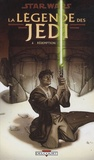 Kevin James Anderson et Chris Gossett - Star Wars, La légende des Jedi Tome 6 : Rédemption.