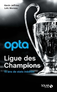 Kevin Jeffries et Loïc Moreau - Opta Ligue des champions.