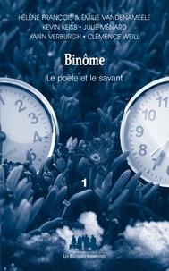 Kevin Keiss et Julie Ménard - Binôme, le poète et le savant - Tome 1.