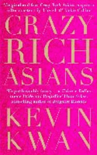 Kevin Kwan - Crazy Rich Asians.