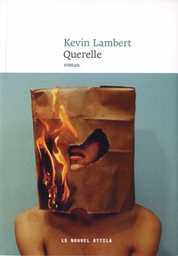 Querelle- Fiction syndicale - Kevin Lambert |