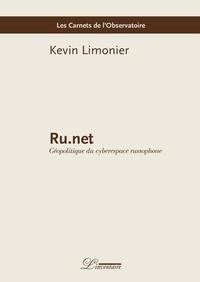 Kevin Limonier - Ru.net - Géopolitique du cyberespace russophone.