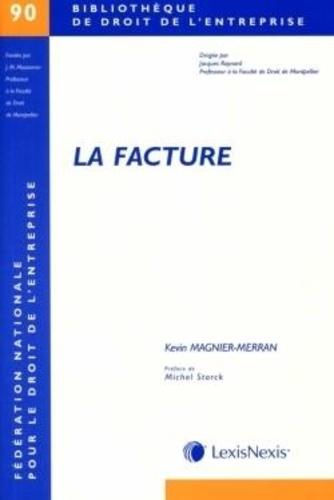 Kevin Magnier-Merran - La facture.
