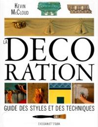 Histoiresdenlire.be LA DECORATION. Guide des styles et des techniques Image