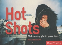 Kévin Meredith - Hot Shots - Make every photo your best.