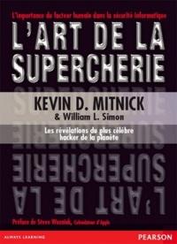 Kevin Mitnick et William-L Simon - L'art de la supercherie.
