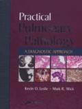 Kevin O Leslie - Practical Pulmonary Pathology - A Diagnostic Approach. 1 Cédérom