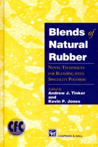 BLENDS OF NATURAL RUBBER. Novel techniques for blending with specialty polymers.pdf