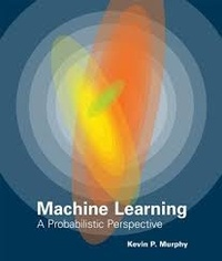 Machine Learning - A Probabilistic Perspective.pdf