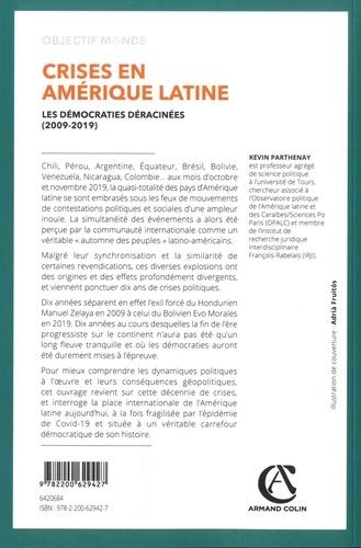 Crises en Amérique latine. Les démocraties déracinées (2009-2019)