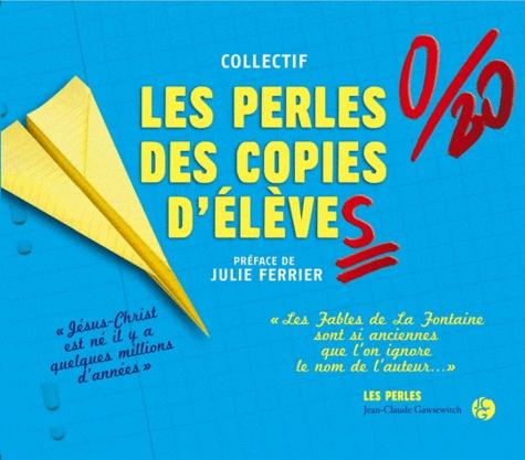 Kévin Picciau - Les perles des copies d'élèves.