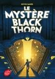 Kevin Sands - Le mystère Blackthorn.