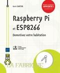 Kevin Sartor - Raspberry Pi et ESP8266 - Domotisez votre habitation.