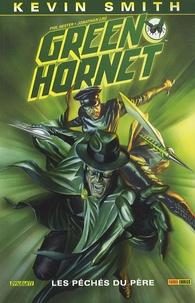 Kevin Smith et Jonathan Lau - Green Hornet Tome 1 : Les péchés du père.