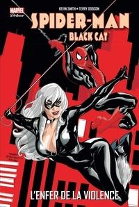 Kevin Smith et Terry Dodson - Spider-Man/Black Cat  : L'enfer de la violence.