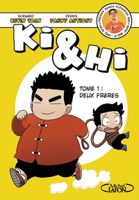 Kevin Tran et Fanny Antigny - Ki et Hi Tome 1 : Deux frères.