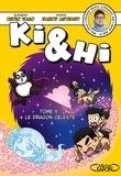 Kevin Tran et Fanny Antigny - Ki et Hi Tome 5 : Le dragon céleste.