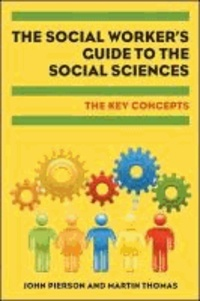 Key Concepts in Social Work - The student's guide to the social sciences.