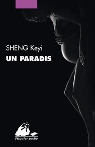 Keyi Sheng - Un paradis.