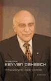 Keyvan Dahesch - Mit Fingerspitzengefühl - Biografie eines Blinden.