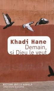 Khadi Hane - Demain, si Dieu le veut.