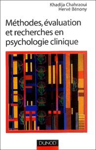 Khadija Chahraoui et Hervé Bénony - Méthodes, évaluation et recherches en psychologie clinique.