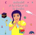Khadija Chikh et Abdelhafid Chikh - Salsabil et le trésor de la kaàba.