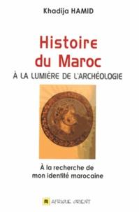 Feriasdhiver.fr Histoire du Maroc à la lumière de l'archéologie - A la recherche de mon identité marocaine Image
