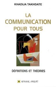 Khadija Takhdate - La communication pour tous - Définitions et théories.
