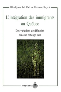 Khadiyatoulah Fall et Maarten Buyck - L'intégration des immigrants au Québec.