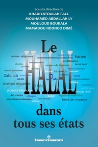 Khadiyatoulah Fall et Mouhamed Abdallah Ly - Le halal dans tous ses états.