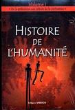 Khadjija Toure et  Collectif - Histoire de l'humanité - Volume 1, De la préhistoire aux débuts de la civilisation.