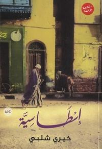 Khairy Shalaby - Istasia - Edition langue arabe.