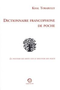 Deedr.fr Dictionnaire francophone de poche - Le pouvoir des mots sur le mouvoir des peaux Image