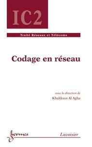 Khaldoun Al Agha - Codage en réseau.