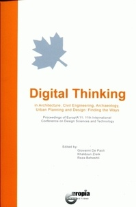 Digital Thinking - In Architecture, Civil Engineering, Archaeology, Urban Planning and Design: Finding the Ways.pdf