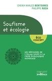 Khaled Bentounès et Philippe Roch - Soufisme et écologie.